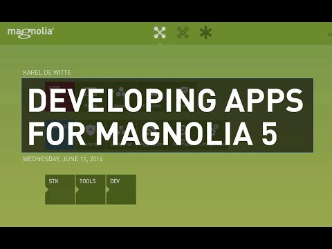 Start Developing Apps for Magnolia 5