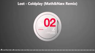 Lost - Coldplay (Math&Næx Remix)