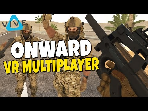Onward - Military VR Multiplayer Simulator - HTC VIVE
