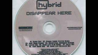 Hybrid - Disappear Here (Hybrid Soundsystem Remix)