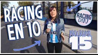 15. Racing en 10 - Racing vs. Gimnasia -