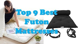Top 9 Best Futon Mattresses 2018 You Can Buy from Amazon