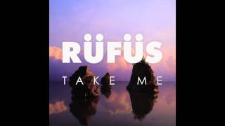 RUFUS - Take Me (Cassian Remix)