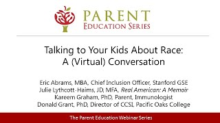 Talking to Your Kids About Race: A (Virtual) Conversation