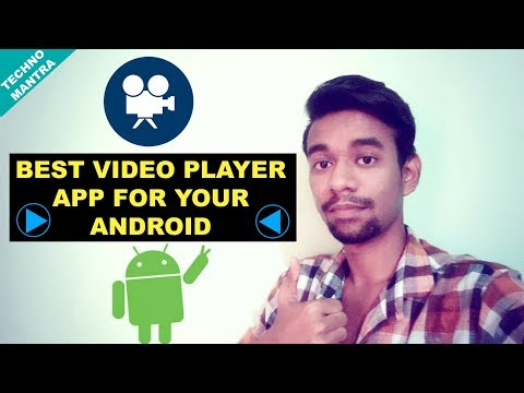 3 BEST VIDEO PLAYER APPS FOR ANDROID 2017