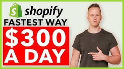 The FASTEST Way To Make $300/Day Profit With Shopify Dropshipping