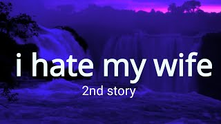 I Hate My Wife -2  ,Bengali Heart Touching Romantic Audio Story - charu diary