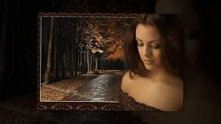 """Рада Рай """" Только ты, моя Грустная Осень..."""""""