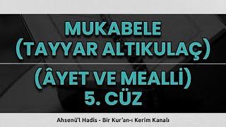 Mukabele   5.Cüz   Ramazan Özel (2021)   Okuyan: Tayyar Altıkulaç