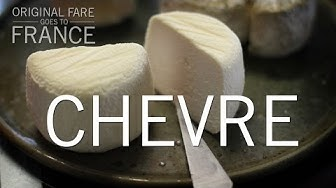 Original Fare - Chevre | Original Fare in France | PBS Food
