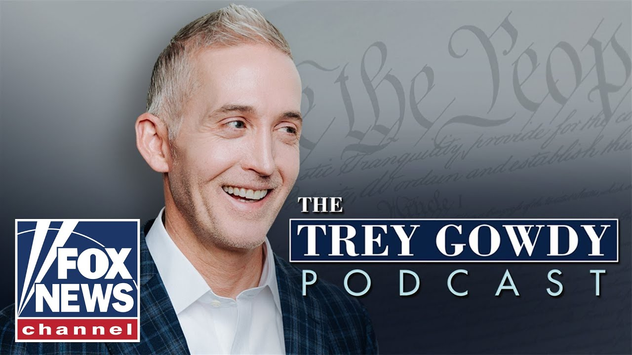Trey Gowdy: A moment that made me rethink fairness