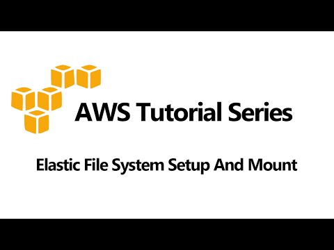 Elastic File System Setup And Mount