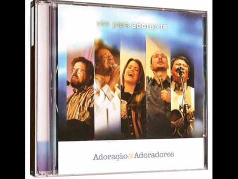 cd adorao e adoradores vim para adorar-te playback
