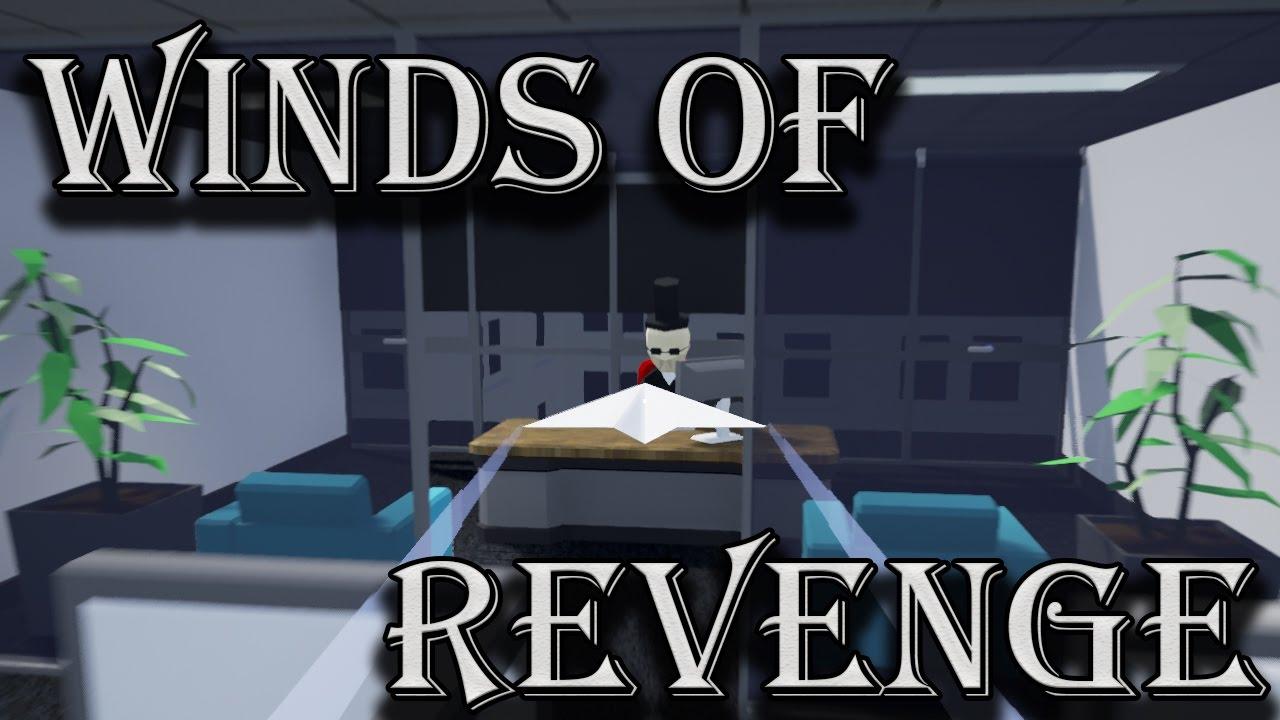 winds of revenge gameplay annoying the boss winds of revenge gameplay annoying the boss