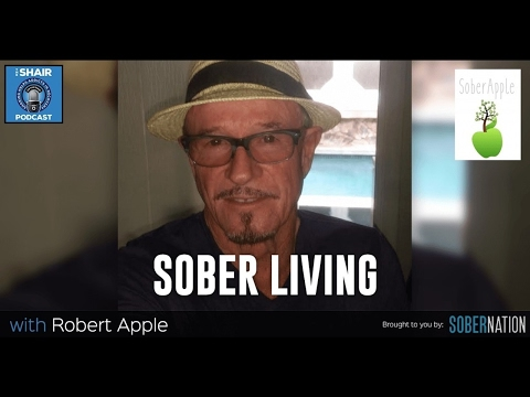 """SHAIR 111: """"Sober Living"""" with Bob Apple, life after rehab in early recovery."""