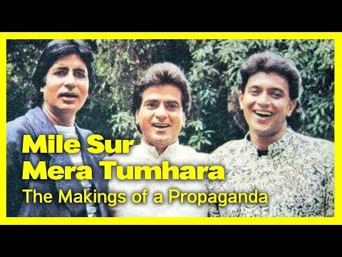Ep 01 | Mile Sur Mera Tumhara - The Makings Of A Propaganda