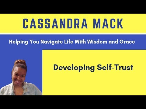 Self-Trust: Learning To Trust Yourself When Self-Doubt Tries To Creep In