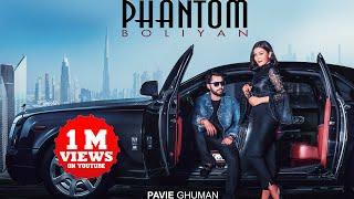 Phantom Boliyan (Pavie Ghuman) Mp3 Song Download