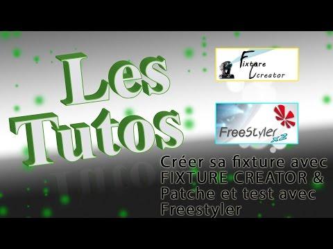Tuto 3 - Fixture Creator et patch sur Freestyler - YouTube