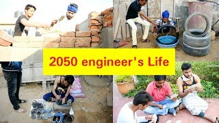 2050 engineer's Life l srk vines