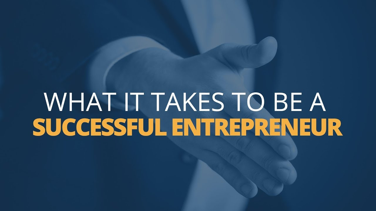 entrepenuer what it takes Do you think you have what it takes to be an entrepreneur becoming an entrepreneur takes a specific type of personality fortunately.