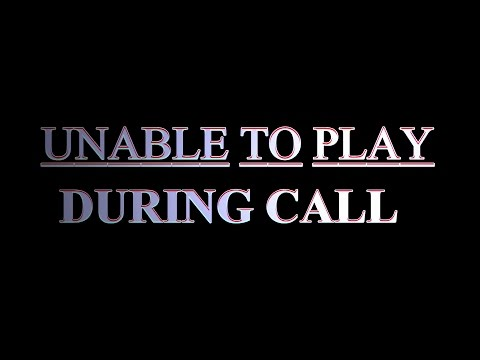 """""""Unable to play during call"""" or """"Volume bottom dis function"""" SOLVED Android"""