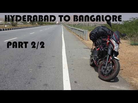 Hyderabad To Bangalore NH44 | Kawasaki ER6N | Part 2/2