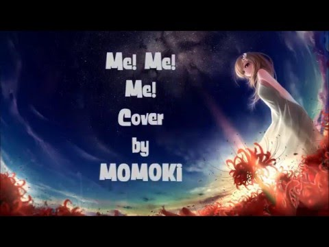 ME!ME!ME! - MOM0KI ~ ENGLISH LYRICS ~