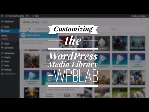 WPblab 050 - Customizing the WordPress Media Library