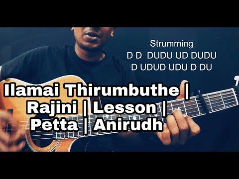 How To Really Play Ilamai Thirumbuthe | Petta | Anirudh | Rajinikanth | Isaac Thayil | Guitar Lesson