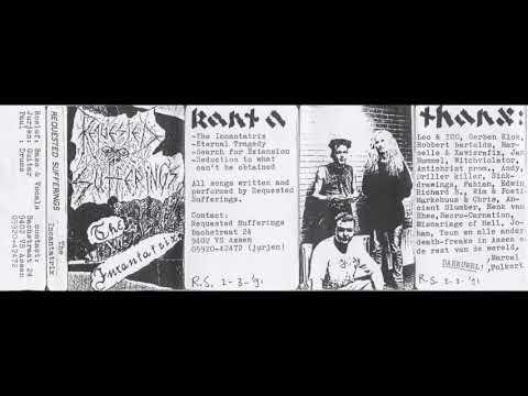 Requested Sufferings - The Incantrix [Full Demo - 1991]