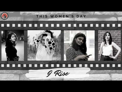 Still I Rise By Maya Angelou   Women's Day Special By The Astitva