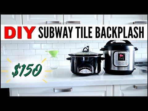 MY FRUGAL DIY $150 SUBWAY TILE BACKSPLASH ● HOW TO INSTALL SUBWAY TILE● DEBT FREE FIXER UPPER