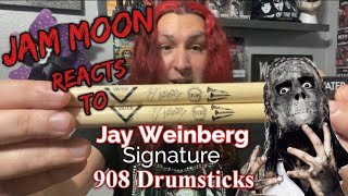 Jam Moon REACTS to - Jay Weinberg Signature 908 drumsticks ] 2020
