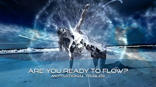 Experience the state of Flow - FlowCode motivational trailer