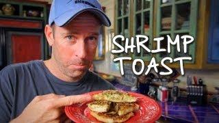 How To Make Shrimp Toast / Pan Tostado Con Camarón - Baja Cocina Con James Carson