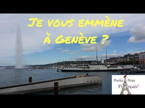 Je vous emmène à Genève en Suisse