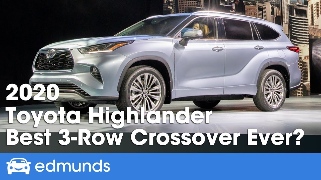 2020 Toyota Highlander Redesign & Release Date >> 2020 Toyota Highlander First Look Debut
