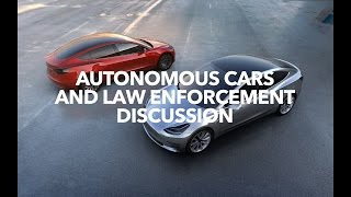Autonomous cars and law enforcement discussion | Model 3 Owners Club
