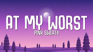 Download Mp3 Pink Sweat At My Worst I need somebody who can love me at my worst