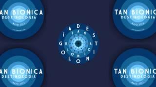 La melodia de Dios - Tan Bionica