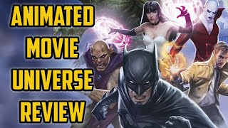 Reviewing The ENTIRE DC Animated Movie Universe Part 1