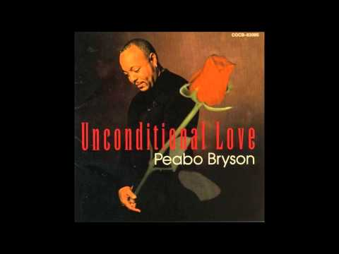 Unconditional Love - Peabo Bryson