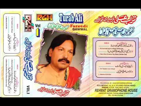 Turab Ali Fareedi Qawwal - Muhammad Aajao Te Mukh Dikhla Jao.mp4