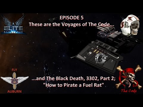 "Episode 5: These are the Voyages of The Code and The Black Death Part 2; ""How to Pirate a Fuel Rat"""
