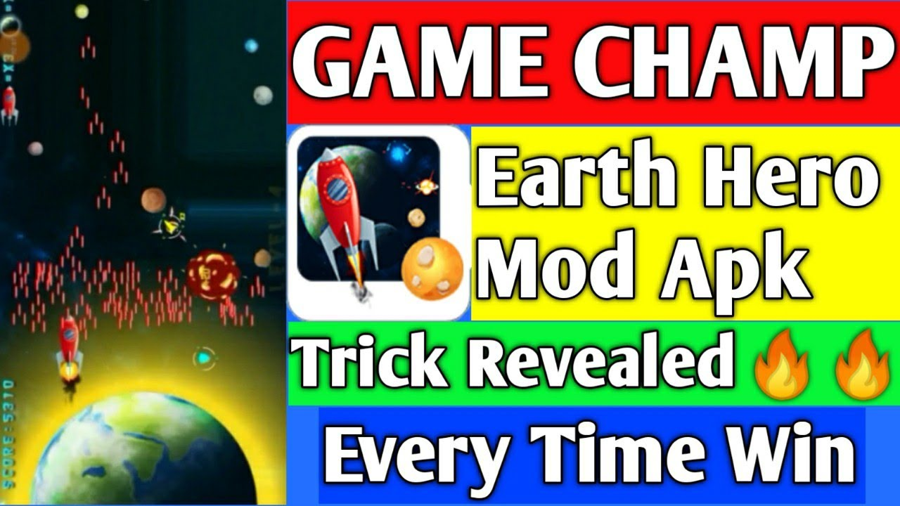 GAMECHAMP Earth Hero MOD APK | Trick Revealed | Jldi Dekho Video Mod hai Ya  Ye Trick Hai🔥🔥