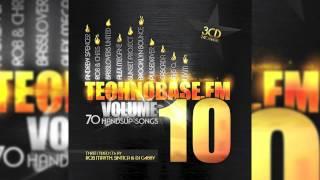 Damn-R - I Don´t Care (Lunatic D.J.T.M. Remix) // TECHNOBASE.FM 10 //