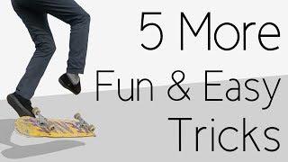 5 More Fun Aฑd Easy Skateboard Tricks