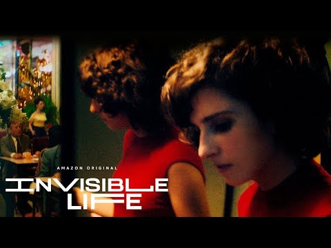 Invisible Life - Official Trailer | Amazon Studios