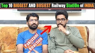 Top 10 Biggest And Busiest Railway Stations In India   Pakistani Reaction